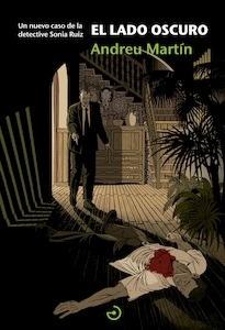 Libro: El lado oscuro - Martín Farrero, Andreu