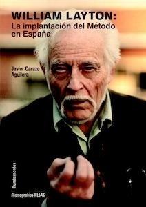 Libro: William Layton: la implantación del Método en España - Carazo Aguilera, Javier