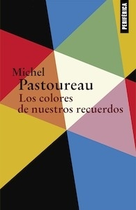 Libro: Los colores de nuestros recuerdos - Pastoureau, Michel: