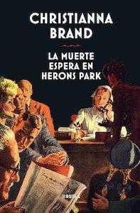 Libro: La muerte espera en Herons Park - Brand, Christianna