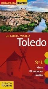 Libro: TOLEDO   Guiarama   -2017- - Porres De Mateo, Julio