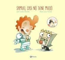 Libro: Samuel casi no tiene miedo - Chandro, Juan Carlos