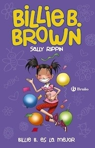 Libro: Billie B. Brown, 9. Billie B. es la mejor - Rippin, Sally