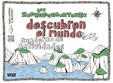 Libro: Los Superpreguntones descubren el mundo - Larousse Editorial