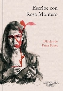 Libro: Escribe con Rosa Montero - Montero, Rosa
