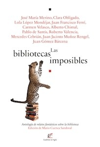 Libro: Las Bibliotecas Imposibles - VV. AA.