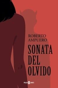 Libro: Sonata del olvido - Ampuero, Roberto