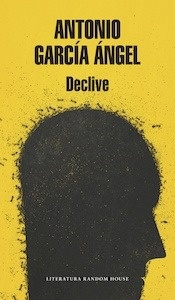 Libro: Declive - García Ángel, Antonio