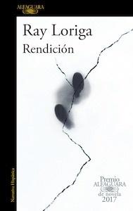 Libro: Rendición - Loriga, Ray
