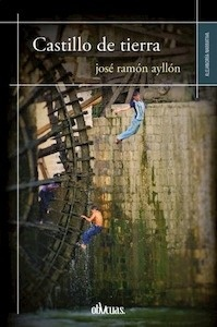 Libro: CASTILLOS DE TIERRA - Ayllon, Jose Ramon