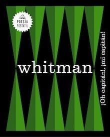 Libro: ¡Oh, capitán!, ¡mi capitán! - Whitman, Walt