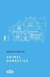 Libro: Animal doméstico - Mario Hinojos