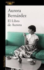 Libro: El libro de Aurora - Bernardez, Aurora