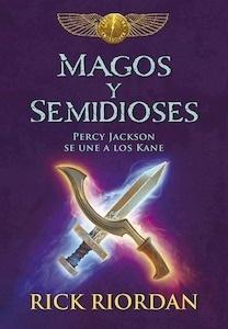 Libro: Magos y semidioses 'Percy Jackson se une a los Kane' - Riordan,  Rick