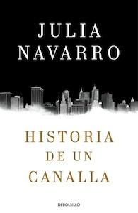 Libro: Historia de un canalla - Navarro, Julia