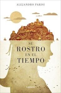 Libro: Su rostro en el tiempo - Parisi, Alejandro