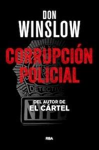 Libro: Corrupción policial - Winslow, Don