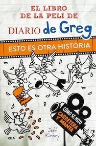 Libro: Diario de Greg. Esto es otra historia. 'el libro de la peli' - Kinney, Jeff