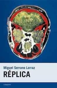 Réplica - Serrano Larraz, Miguel