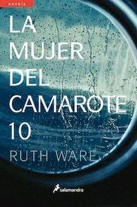 La mujer del camarote 10 - Ware , Ruth