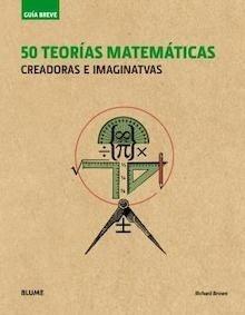 Libro: Guía Breve. 50 teorías matemáticas (rústica) - Brown, Richard: