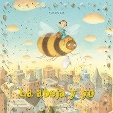 Libro: La abeja y yo - Jay, Alison
