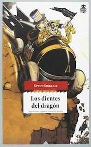 Libro: Los dientes del dragón - Sinclair, Upton