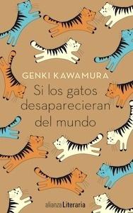 Si los gatos desaparecieran del mundo - Kawamura, Genki