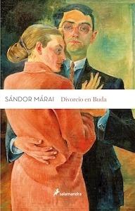 Divorcio en buda - Marai, Sandor