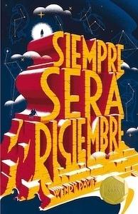 Libro: Siempre será diciembre - Davies, Wendy Y Fouracre, Paul (Eds.):