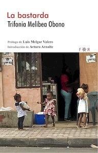 Libro: LA BASTARDA - Obono, Trifonia Melibea
