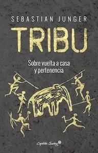 Libro: Tribu - Junger, Sebastian