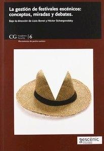 Libro: La gestión de teatros: modelos y estrategias para equipamientos culturales - Bonet Agustí, Lluís