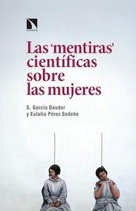 Libro: Las mentiras científicas sobre las mujeres - Perez Sedeño, Eulalia