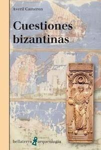 Libro: Cuestiones bizantinas - Cameron, Averil