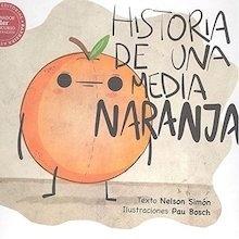 Libro: HISTORIA DE UNA MEDIA NARANJA - Nelson Simon
