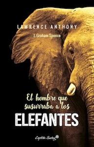 Libro: El Hombre que Susurraba a los Elefantes - Anthony, Lawrence