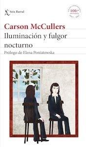 Libro: Iluminación y fulgor nocturno - Mccullers, Carson