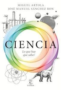 Libro: Ciencia: lo que hay que saber - Artola, Miguel
