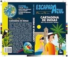 Libro: CARTAGENA DE INDIAS  Escapada Azul  -2017- 'Barú - Islas del Rosario - Mompox' -