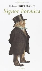 Libro: Signor formica - Hoffman, Ernest Theodor Amadeus