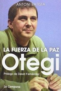 Libro: OTEGI LA FUERZA DE LA PAZ - Batista, Antoni: