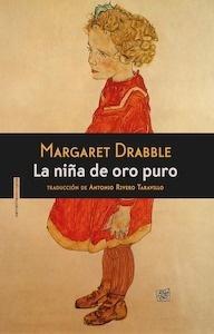 Libro: La niña de oro puro - Drabble, Margaret