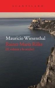 Libro: Rainer Maria Rilke 'El vidente y lo oculto' - Wiesenthal, Mauricio