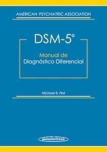 Libro: DSM-5. Manual de Diagnóstico Diferencial - American Psychiatric Associati, On