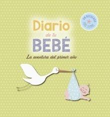 Libro: Diario de tu bebé 'La aventura del primer año' - ., .