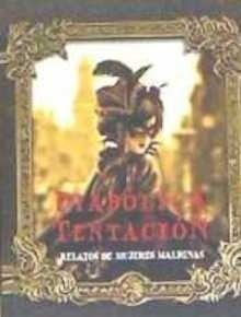 Libro: Diábolica tentación 'relatos de mujeres malignas' - Vvaa