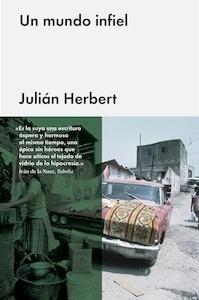 Libro: Un mundo infiel - Herbert, Julian