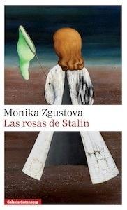 Libro: Las rosas de Stalin - Zgustova, Monika
