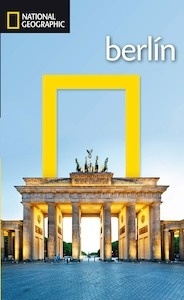 Libro: BERLIN Guia de viaje  -2016- - National Geographic